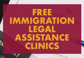free immigration legal assistance clinics