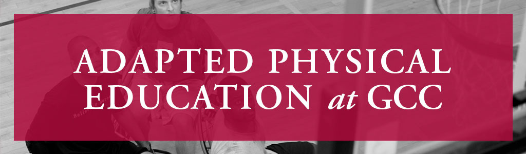 Adapted Physical Education at GCC