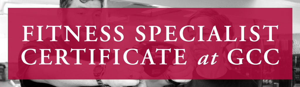 Fitness Specialist Certificate at GCC