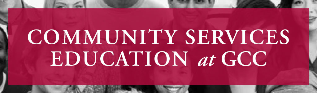 Community Services Education at GCC