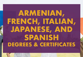 Armenian, French, Italian, Japanese, and Spanish Degrees & certificates