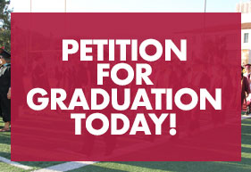 Petition for Graduation Today!