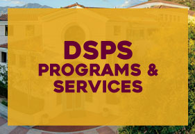 DSPS Programs and Services