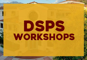 DSPS workshops