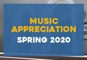 Music Appreciation, Spring 2020
