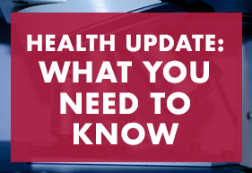 Health update what you need to know
